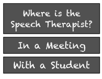 Where is the Speech Therapist? Door sign