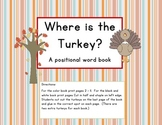Where is the Turkey? : Interactive Positional word book St