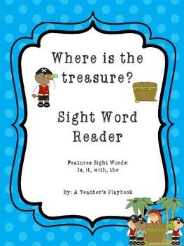 Where is the treasure?  Kindergarten Sight Word Reader
