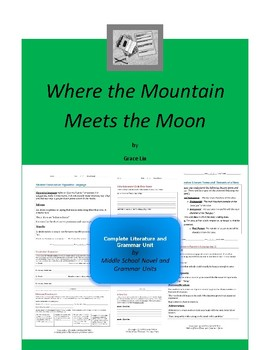 Where the Mountain Meets the Moon Novel Unit
