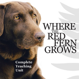 Where the Red Fern Grows Unit Novel Study - Literature Guide