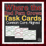 Where the Red Fern Grows Task Cards