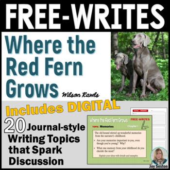 Where the Red Fern Grows - Free-Writes Journal-style Writi
