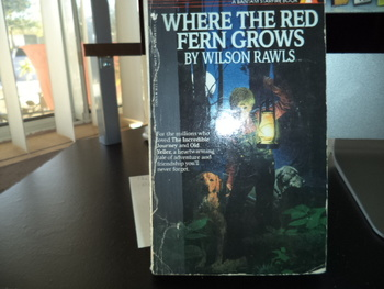Where the Red Fern Grows ISBN 0-553-27429-5>>350 (Set of 2)