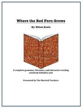 Where the Red Fern Grows Literature, Grammar, & Interactiv