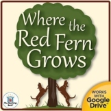 Where the Red Fern Grows Unit Novel Study