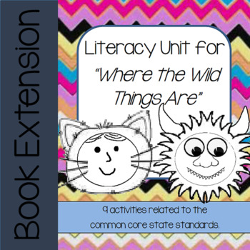 Where the Wild Things Are Book Unit (ELA Activities)