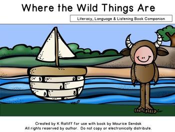Where the Wild Things Are :  Literacy, Language & Listenin