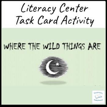 Where the Wild Things Are Literary Flash Task Cards