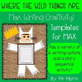 Where the Wild Things Are - Max Writing Craftivity