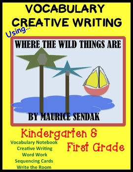 Where The Wild Things Are - Vocabulary/Writing, & Word Wor