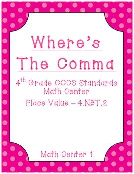 Where's The Comma - Common Core Math Center - Place Value
