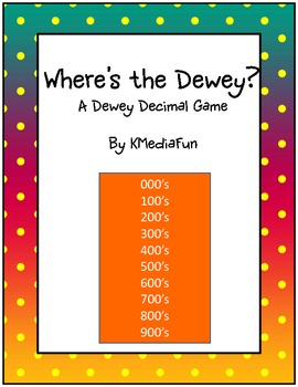 Where's the Dewey? by KMediaFun