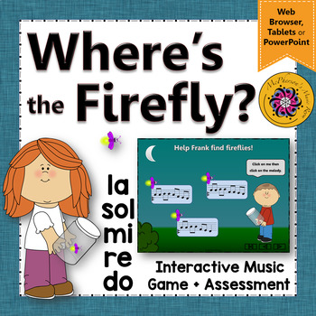 Where's the Firefly? Melody Do Re Mi Sol La (Interactive G