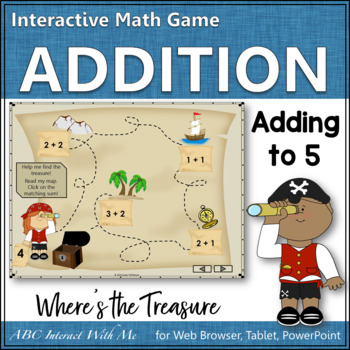Where's the Treasure? Sums 1 to 5 (Interactive Addition Game)