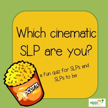 Which Cinematic SLP Are You?