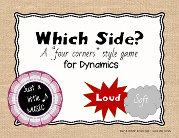 Which Side? - A four conrners style Dynamics Game {loud so