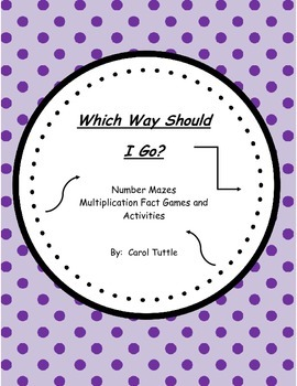 Which Way Will I Go? Multiplication Fact Games & Multiplic