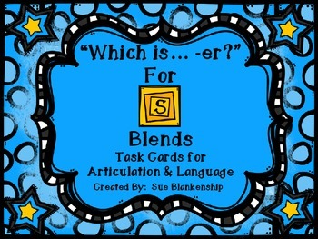 """Which is.... -er?"" for S Blends:  Task Cards for Articula"