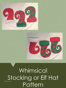 Whimsical Stocking or Elf Hat Pattern