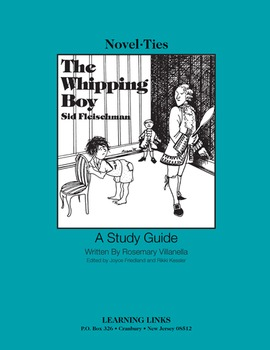 Whipping Boy - Novel-Ties Study Guide