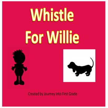 Whistle for Willie (Unit 5 Journeys Common Core Reading Series)