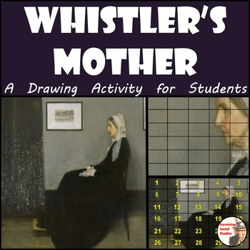 """Whistler's Mother - Recreate the """"Whistler's Mother"""" Painting"""