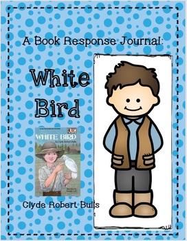 White Bird - A Complete Book Response Journal