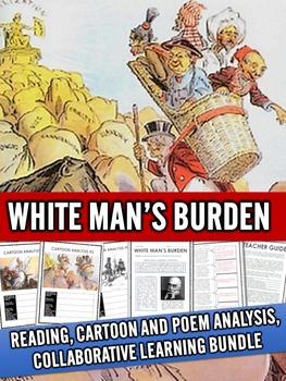 White Man's Burden - Cartoon and Poem Analysis Collaborati