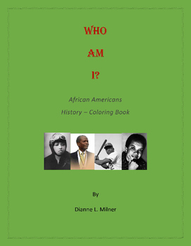 Who Am I? African Americans History Coloring Book