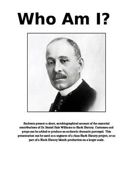 Dr. Daniel Hale Williams - Who Am I?