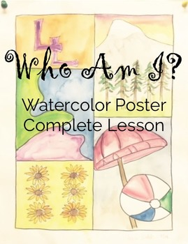 Who Am I? Watercolor Poster - Complete Lesson