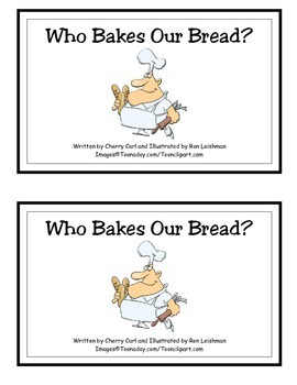 Who Bakes Our Bread? Thematic Guided Reader (Food)