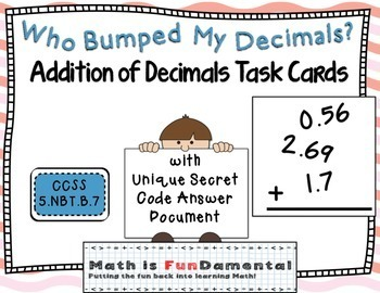 Who Bumped My Decimals? Addition of Decimals Task Cards CC