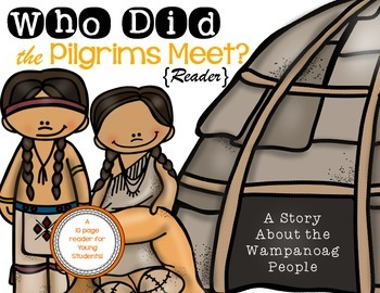 Who Did The Pilgrims Meet? {A Story About the Wampanoag} F