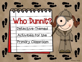 Who Dunnit? Detective-Themed Math & ELA Activities for Pri