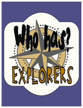 Who Has? Explorers