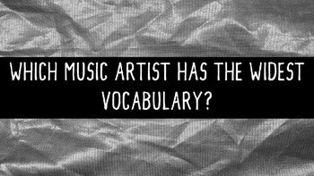 Who Has the Widest Vocabulary in Music?