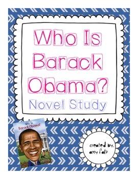 """""""Who Is Barack Obama?"""" Novel Study"""