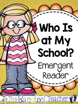 Back to School Activities - Who Is at My School Emergent Reader