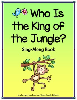 Who Is the King of the Jungle Read and Sing-Along Book