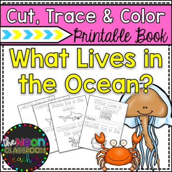 """""""What Lives In The Ocean?"""" Printable Cut, Trace & Color Book"""