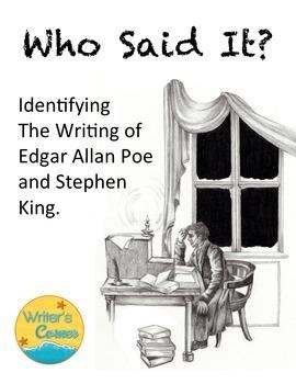 Who Said It? Edgar Allan Poe or Stephen King? Writing Flue