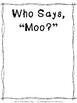 Who Says?: Barnyard Noises