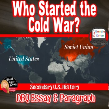 COLD WAR - DBQ - Who Started the COLD WAR? Document-Based-