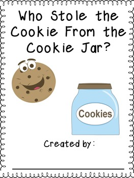 Who Stole the Cookie From the Cookie Jar?  Classroom-Created Book