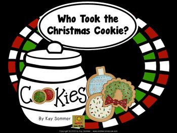 Who Took the Christmas Cookie?  **editable**