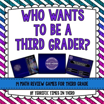 Who Wants to Be a Third Grader? 14 Fun Math Review PowerPoints