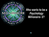 Who Wants to be a Psychology Millionaire?  #3