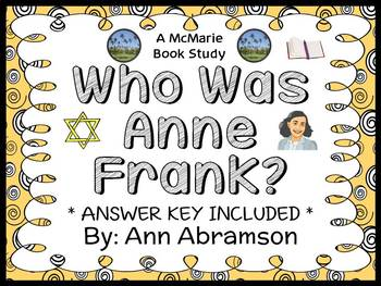 Who Was Anne Frank? (Ann Abramson) Book Study / Reading Co